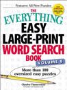 The Everything Easy Large-Print Word Search Book, Volume 8: More Than 100 Oversized Easy Puzzles