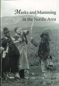 Masks and Mumming in the Nordic Area