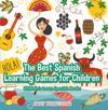 Best Spanish Learning Games for Children | Children's Learn Spanish Books