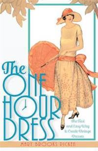One Hour Dress-17 Easy-To-Sew Vintage Dress Designs from 1924 (Book 1)