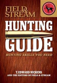 Field & Stream Hunting Guide: Hunting Skills You Need