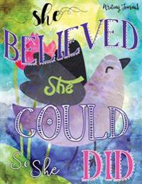 Writing Journal, She Believed She Could So She Did: Inspirational Journal for Women, 220 Pages with 27 Lightly Ruled Lines
