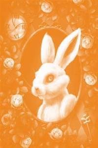 Alice in Wonderland Pastel Modern Journal - Inwards White Rabbit (Orange): 100 Page 6 X 9 Ruled Notebook: Inspirational Journal, Blank Notebook, Blank