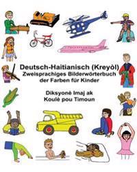 Deutsch-Haitianisch (Kreyòl) Zweisprachiges Bilderwörterbuch Der Farben Für Kinder