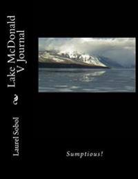 Lake McDonald V Journal
