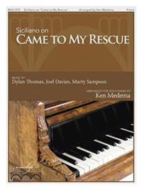 "Siciliano on ""Came to My Rescue"""