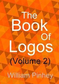 The Book of Logos (Volume 2)