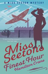 Miss seetons finest hour - a prequel