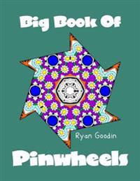 Big Book of Pinwheels: Adult Coloring Book for Relaxation