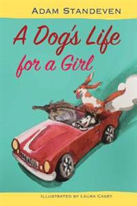 A Dog's Life for a Girl