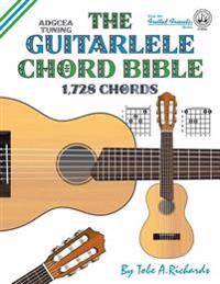 The Guitalele Chord Bible: Adgcea Standard Tuning 1,728 Chords