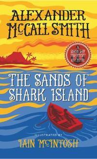 Sands of shark island - a school ship tobermory adventure (book 2)