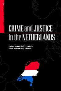 Crime and Justice in the Netherlands