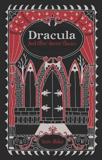 Dracula and other horror classics (barnes & noble omnibus leatherbound clas