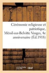 C�r�monie Religieuse Et Patriotique, M�nil-Sur-Belvitte Vosges, 4e Anniversaire