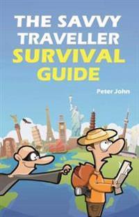 Savvy traveller survival guide