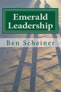 Emerald Leadership: Unflinching in Values, Compassionate in Execution