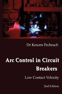 ARC Control in Circuit Breakers: Low Contact Velocity