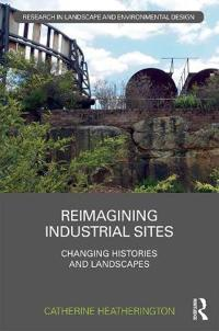 Reimagining Industrial Sites