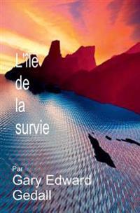 L'Isle de La Serenite: Survie