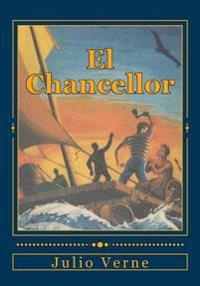 El Chancellor: Diario del Pasajero J.R. Kazallon