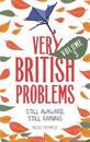 Very British Problems Volume III