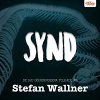 SYND - De sju dödssynderna tolkade av Stefan Wallner