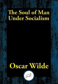 Soul of Man Under Socialism