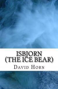 Isbjorn (the Ice Bear)