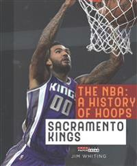 The NBA: A History of Hoops: Sacramento Kings