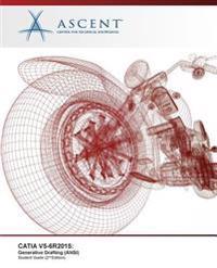 Catia V5-6r2015: Generative Drafting (ANSI)