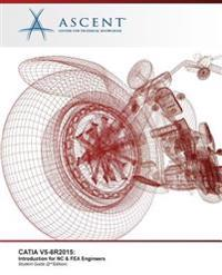 Catia V5-6r2015: Introduction for NC & Fea Engineers