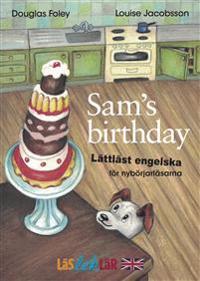 Sam's Birthday : lättläst engelska för nybörjarläsarna