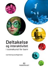 Deltakelse og interaktivitet i scenekunst for barn -  pdf epub