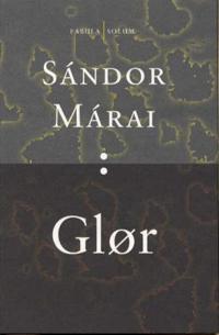 Glør - Sándor Márai | Inprintwriters.org