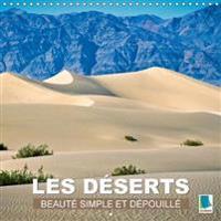 Les Deserts - Beaute Simple Et Depouillee 2018