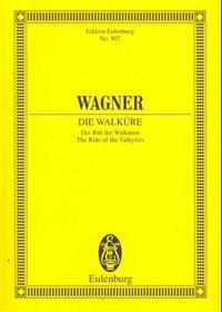 Die Walkure: The Ride of the Valkyries