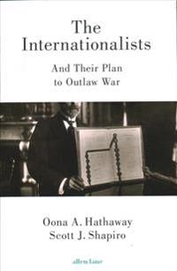 Internationalists - and their plan to outlaw war