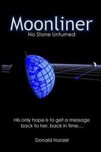 Moonliner: No Stone Unturned