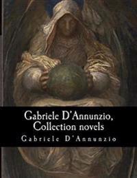 Gabriele D'Annunzio, Collection Novels