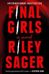 Final girls - a novel