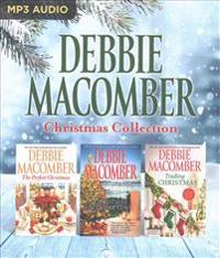 Debbie Macomber Christmas Collection: The Perfect Christmas, Christmas in Cedar Cove, Trading Christmas