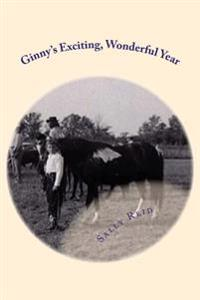 Ginny?s Exciting, Wonderful Year