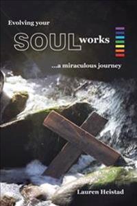Evolving Your Soulworks