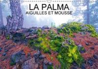 LA Palma Aiguilles Et Mousses 2018