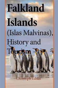 Falkland Islands (Islas Malvinas), History and Tourism: Environmental Information