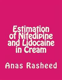 Estimation of Nifedipine and Lidocaine in Cream
