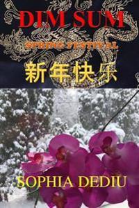 Dim Sum: Spring Festival