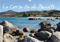 La Corse Ile De Beaute 2018