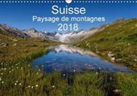 Suisse - Paysage De Montagnes 2018 2018